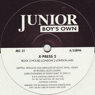 X-Press 2 - Rock 2 House / Hip Housin'