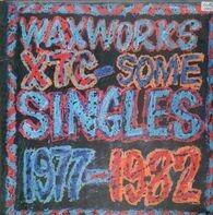 Xtc - Waxworks - Some Singles 1977-1982