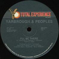 Yarbrough & Peoples - I'll Be There