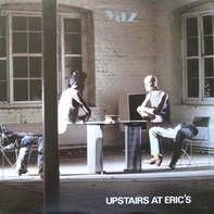 Yaz, Yazoo - Upstairs at Eric's