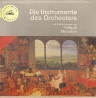 Yehudi Menuhin - Die Instrumente Des Orchesters