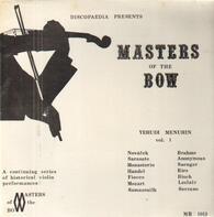 Yehudi Menuhin - Discopeadia Presents Masters Of The Bow Vol. 1