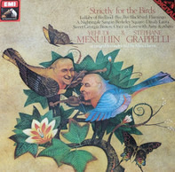 Yehudi Menuhin & Stéphane Grappelli - Strictly for the Birds