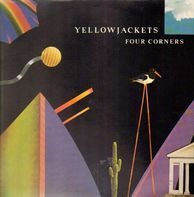 Yellowjackets - Four Corners