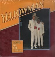 Yellowman - Going to the Chapel
