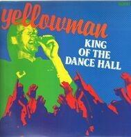 Yellowman - King Of The Dancehall