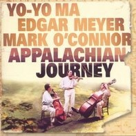 Yo-Yo Ma • Edgar Meyer • Mark O'Connor ‎ - Appalachian Journey