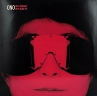 Yoko Ono With Peaches / With Blow-Up - Kiss Kiss Kiss / Everyman Everywoman