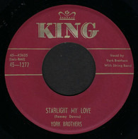 York Brothers - Starlight My Love / My Prayer Tonight