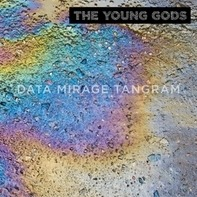 Young Gods - Data Mirage..