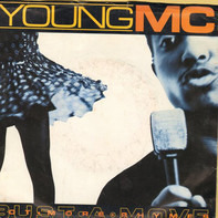 Young MC - Bust A Move / Got More Rhymes