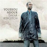 Youssou N'Dour - Dakar – Kingston