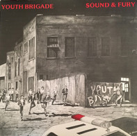 Youth Brigade - Sound and Fury