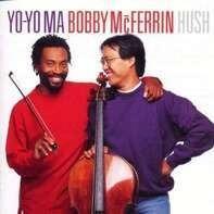 Yo-Yo/Bobby McFerrin Ma - Hush