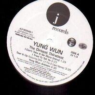 Yung Wun - The Dirtiest Thirstiest