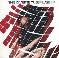 Yusef Lateef - The Diverse Yusef Lateef / Suite 16