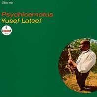 Yusef Lateef - Psychicemotus (back To Black Ltd.Ed.+dl-Code)