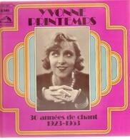 Yvonne Printemps - 30 Années De Chant