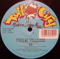 YZ - Sons Of The Father / Thinking Of A Master Plan