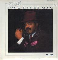 Z.Z. Hill - I'm a Blues Man