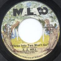 Z.Z. Hill - Three Into Two Won't Go