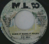 Z.Z. Hill - When Can We Do This Again / When It Rains It Pours