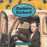 Zachary Richard - Who Stole My Monkey