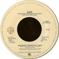 Zapp - Doo Wa Ditty (Blow That Thing) / Come On