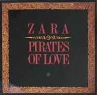 Zara-Thustra - Pirates Of Love