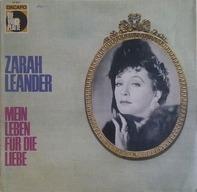 Zarah Leander - Mein Leben Für Die Liebe
