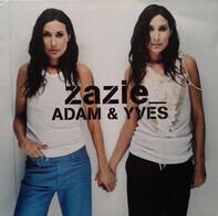 Zazie - Adam & Yves