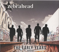 Zebrahead - The Early Years – Revisited