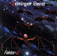 Zeltinger Band - Faktor-Z