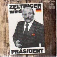Zeltinger Band - Zeltinger Wird Präsident