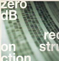 Zero dB - Reconstruction