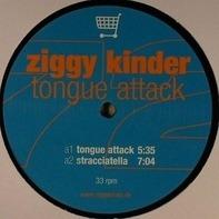 Ziggy Kinder - TONGUE ATTACK