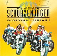 Zillertaler Schürzenjäger - Glory-Hallelujah !