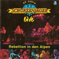 Zillertaler Schürzenjäger - 20 Jahre Zillertaler Schürzenjäger - Live - Rebellion In Den Alpen