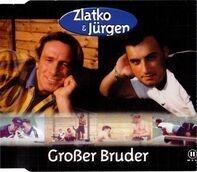 Zlatko & Jürgen - Großer Bruder