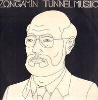 Zongamin - Tunnel Music