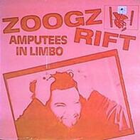 Zoogz Rift - Amputees in Limbo