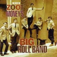 Zoot Money's Big Roll Band - Best Of