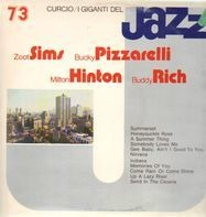 Zoot Sims, Bucky Pizzarelli, Milt Hinton - I Giganti Del Jazz Vol. 73