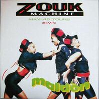 Zouk Machine - Maldòn (Remix)