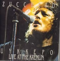Zucchero - Uykkepo. Live At The Kremlin