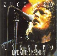 Zucchero - Uykkepo Live at the Kremlin