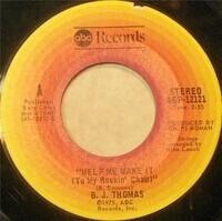 B.J. Thomas - Help Me Make It (To My Rockin' Chair)