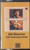 Del Shannon - 10th Anniversary Album