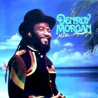 Denroy Morgan - Make My Day