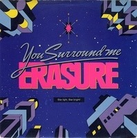 Erasure - You Surround Me